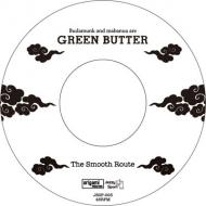 Green Butter (Budamunky & Mabanua) - The Smooth Route / Where The Heart Is