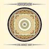 Horrorshow - King Amongst Many