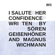 I Salute - Her Confidence