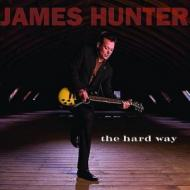 James Hunter - The Hard Way