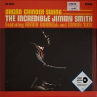 Jimmy Smith Featuring Kenny Burrell & Grady Tate - Organ Grinder Swing