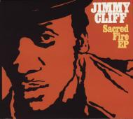 Jimmy Cliff - Sacred Fire EP