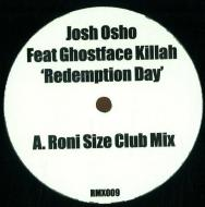 Josh Osho Feat. Ghostface Killah - Redemption Day (Remixes)