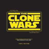 Kevin Kiner - Star Wars The Clone Wars Seasons One Through Six