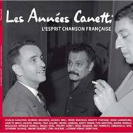 Jacques Canetti - Les Annees Canetti