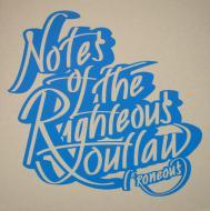 L'Roneous - Notes Of The Righteous Outlaw