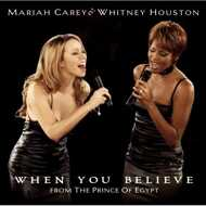 Mariah Carey & Whitney Houston - When You Believe (From The Prince Of Egypt)