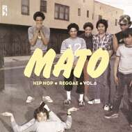 Mato - Hip Hop Reggae Series Vol. 6