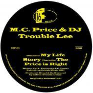 MC Price And DJ Trouble - My Life Story / The Price Is Right