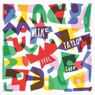 Mike Taylor - Feel Good EP (Picture Disc - RSD 2017)