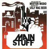 Mister Modo & Ugly Mac Beer - Main Stuff