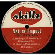 Natural Impact - Don't You Even Try