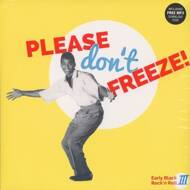 Various - Please Don't Freeze - Early Black Rock'N'Roll 3