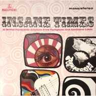 Various - Insane Times - 21 British Psychedelic Artyfacts (RSD 2017)