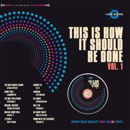 Various - This Is How It Should Be Done Vol. 1