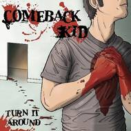 Comeback Kid - Turn It Around (Red/Black Vinyl - Black Friday 2016)