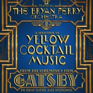 The Bryan Ferry Orchestra - The Great Gatsby Jazz Recordings