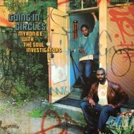 Myron & E with The Soul Investigators - Going In Circles