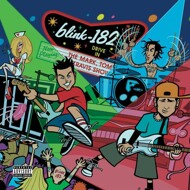 Blink 182 - The Mark, Tom And Travis Show (The Enema Strikes Back!)