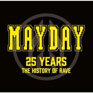 Various - Mayday - 25 Years - The History Of Rave
