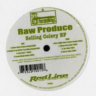 Raw Produce - Selling Celery EP