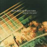 Red House Painters - Songs For A Blue Guitar