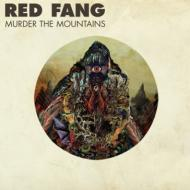 Red Fang - Murder The Mountains