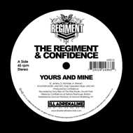 The Regiment & Confidence - Yours And Mine / We Gon (Green Vinyl)