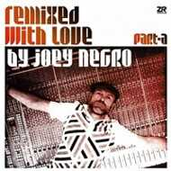 Joey Negro - Remixed With Love By Joey Negro (Part A)