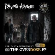 Rhyme Asylum - Solitary Confinement: The Overdose