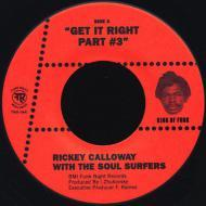 Rickey Calloway - Get It Right Part #4 / I Touched The Clouds