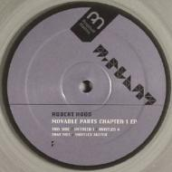 Robert Hood - Moveable Parts Chapter 1 EP