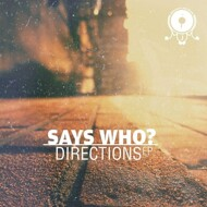 Says Who? - Directions EP
