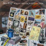 Sea Wolf - White Water, White Bloom