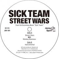 Sick Team - Street Wars / OdoriKuruu / Monkey Business