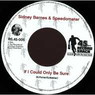 Sidney Barnes - Best Thing (That Happened To You) / If I Could Only Be Sure