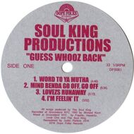 Soul King Productions - Guess Whooz Back