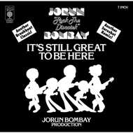Jorun Bombay - It's Still Great To Be Here / I Want My Candy Girl Back