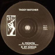 Taggy Matcher - Frontin / My Adidas