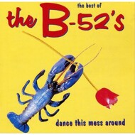 The B-52's - The Best Of The B-52's - Dance This Mess Around (Red Vinyl)