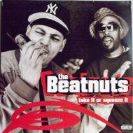 The Beatnuts - Take It Or Squeeze It