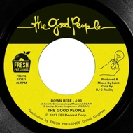 The Good People - Down Here / Game In The Step