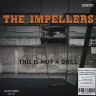 The Impellers - This Is Not A Drill