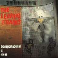 The Leaving Trains - Transportational D. Vices