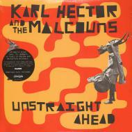 Karl Hector & The Malcouns - Unstraight Ahead