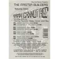 The Master Builders - Man Cannot Rise