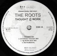 The Roots - Thought @ Work / Quills