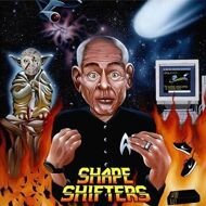 The Shape Shifters - Adopted By Aliens