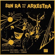 The Sun Ra Arkestra - Super-Sonic Sounds(Jazz)