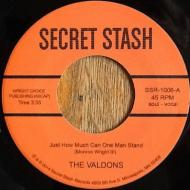 The Valdons - Just How Much Can One Man Stand